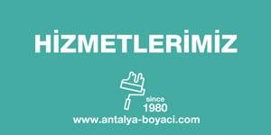 Antalya boyacı hizmetlerimiz